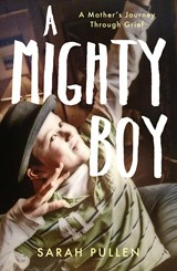 A Mighty Boy | Sarah Pullen |