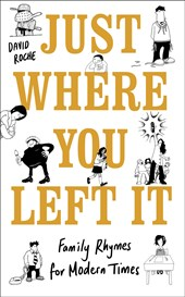 Just Where You Left It... and Other Poems | David Roche |