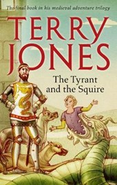 Tyrant and the Squire