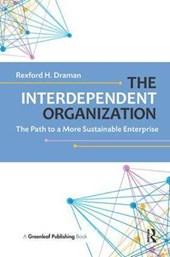 The Interdependent Organization