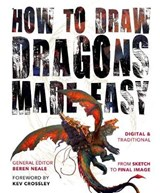 How to Draw Dragons Made Easy | Beren Neale |