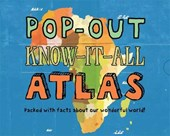 Pop-out know-it-all: atlas
