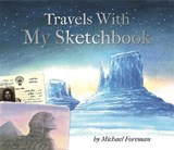 Michael Foreman: Travels With My Sketchbook | Michael Foreman |