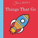 Jane Foster's Things That Go | Jane Foster |