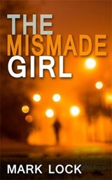 Mismade Girl | Mark Lock |
