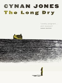 Long Dry | Cynan Jones |