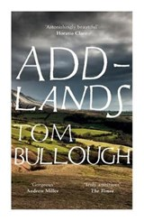 Addlands | Tom Bullough |