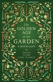 The Golden Age of the Garden