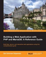 Building a Web Application with PHP and MariaDB | Sai Sriparasa |