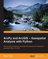 ArcPy and ArcGIS | Silas Toms |