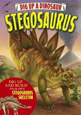 Dig Up a Dinosaur Stegosaurus | Arcturus Publishing |