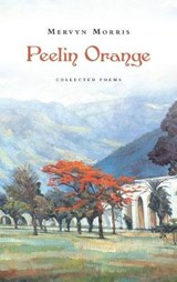 Peelin Orange | Mervyn Morris |