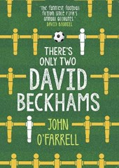 There's Only Two David Beckhams | John O'farrell |