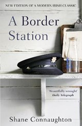 Border Station | Shane Connaughton |