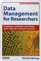 Data Management for Researchers | Kristin Briney |