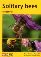 Solitary Bees | Ted Benton |