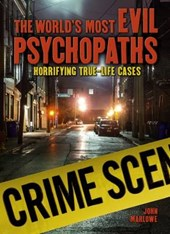 World's Most Evil Psychopaths