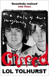 Cured: the tale of two imaginary boys | Lol Tolhurst |