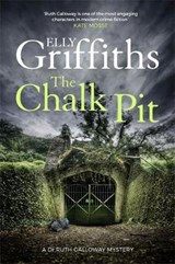 Chalk Pit | Elly Griffiths |