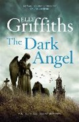 Dark angel | Elly Griffiths |