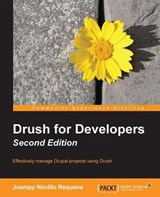 Drush for Developers | Juan Pablo Novillo |