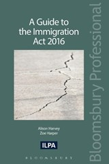 A Guide to the Immigration Act | Harvey, Alison ; Harper, Zoe |
