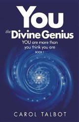 YOU The Divine Genius | Carol Talbot |