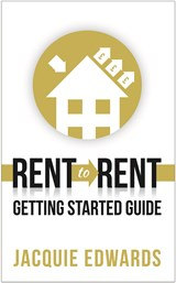 Rent to Rent | Jacquie Edwards |