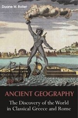 Ancient Geography | Duane W. Roller |