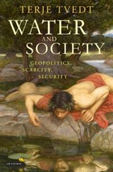 Water and Society | Terje Tvedt |