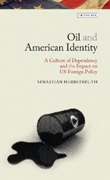 Oil and American Identity | Sebastian Herbstreuth |