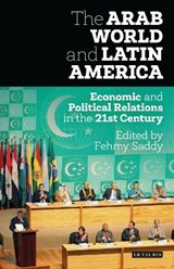The Arab World and Latin America | Fehmy Saddy |