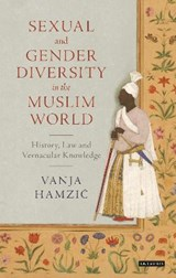 Sexual and Gender Diversity in the Muslim World | Vanja Hamzic |