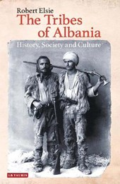 The Tribes of Albania | Robert Elsie |