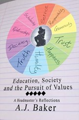 Education, Society and the Pursuit of Values | Andrew J. Baker |