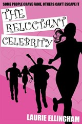 The Reluctant Celebrity | Laurie Ellingham |