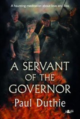 A Servent of the Governor | Paul Duthie |