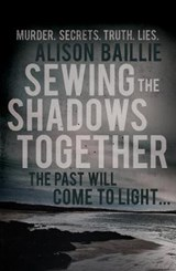 Sewing the Shadows Together | Alison Baillie |
