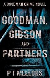 Goodman, Gibson and Partners | P.T Mellors |