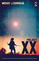 Project XX | Mickey J Corrigan |