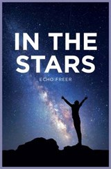 In the Stars | Echo Freer |