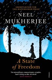 A State of Freedom | Neel Mukherjee |