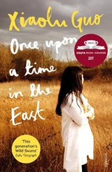 Once upon a time in the east | Xiaolu Guo |