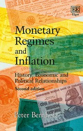Monetary Regimes and Inflation | Peter Bernholz |