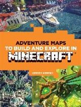 Adventure Maps to Build and Explore in Minecraft | Kirsten Kearney |