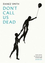 Don't Call Us Dead | Danez Smith |
