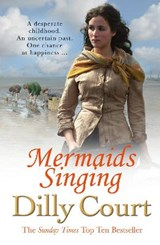 Mermaids Singing | Dilly Court |