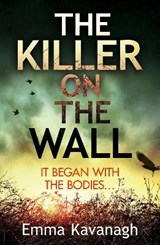 Killer on the wall | Emma Kavanagh |