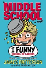 I Funny: School of Laughs | James Patterson |