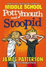 Potty Mouth & Stoopid | James Patterson |